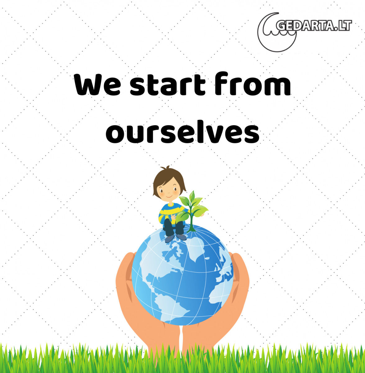 We start from ourselves